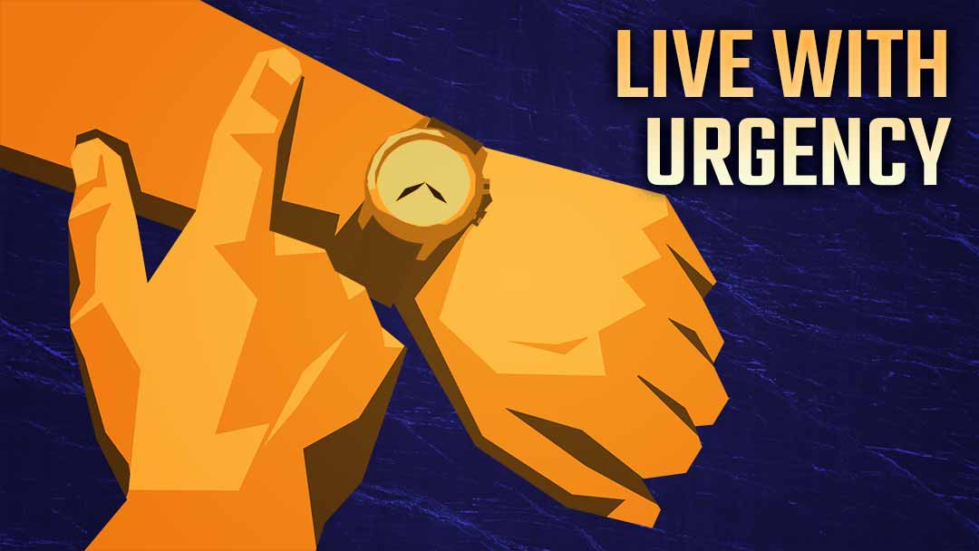 live_with_urgency